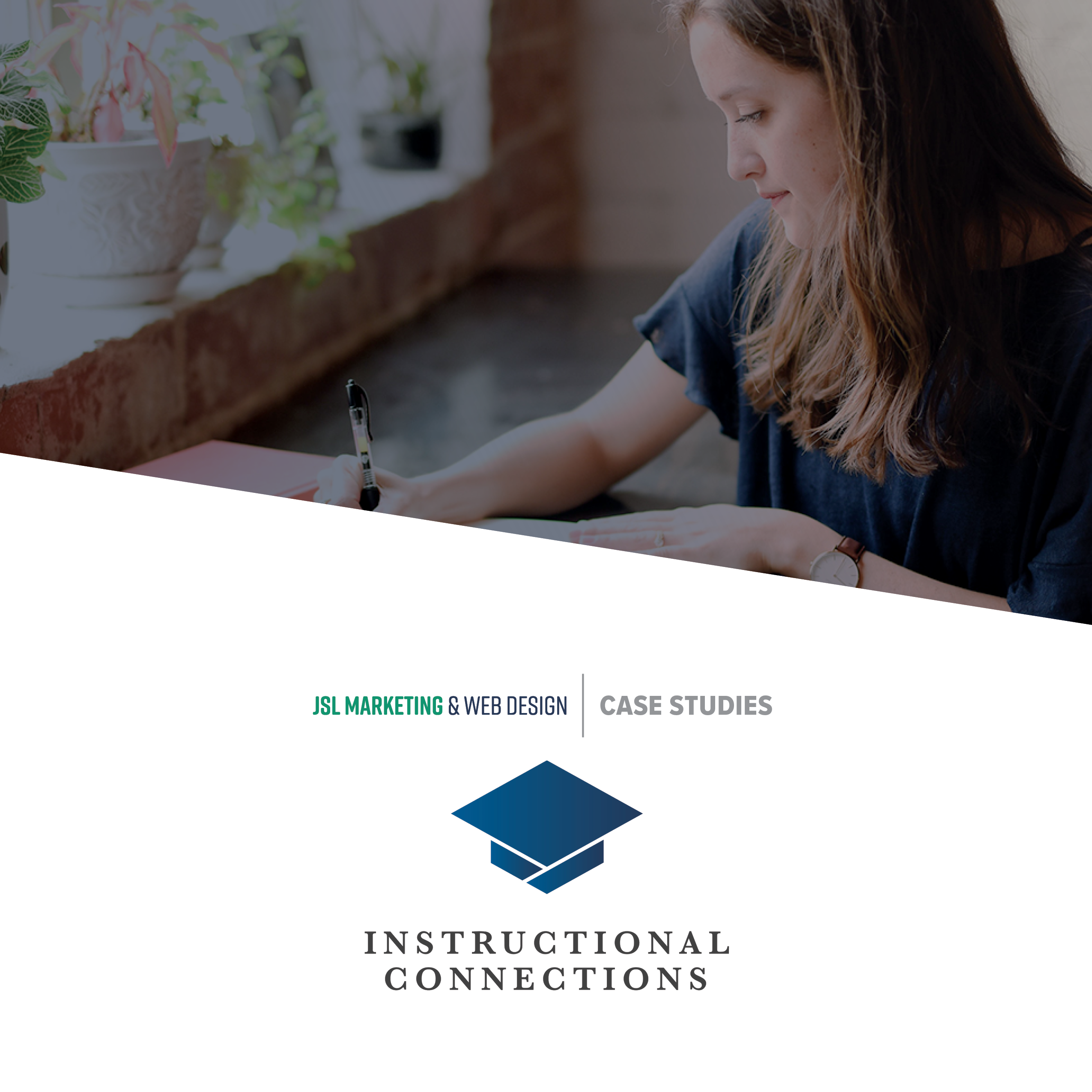 Instructional Connections Case Study