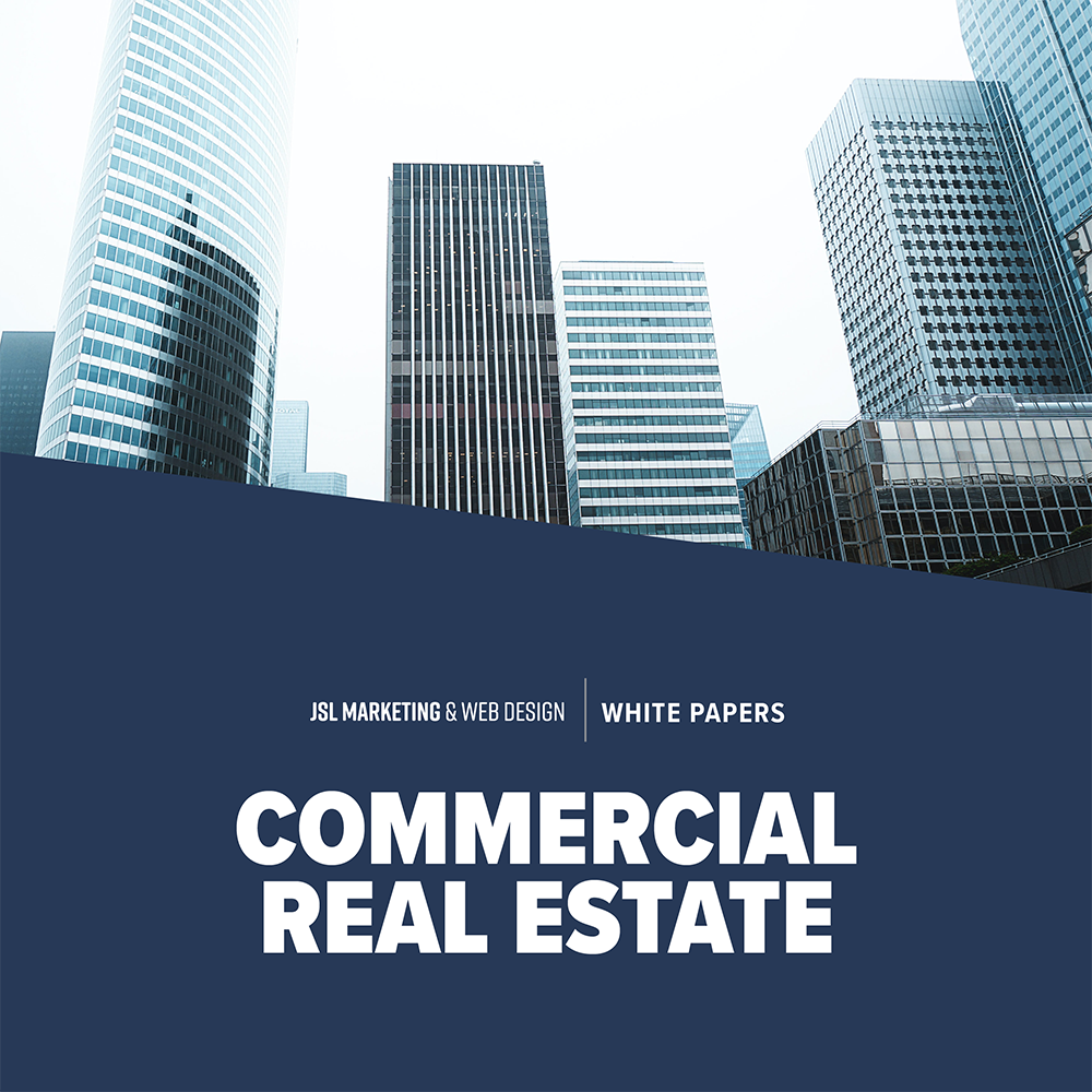 JSL White Paper Commercial Real Estate Marketing
